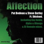 Affection Pat Bedeau & Steve Gurley Ft. Shishani