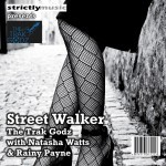 Street Walker The Trak Godz with Natasha Watts & Rainy Payne